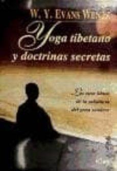 Enmarchaporlobasico.es Yoga Tibetano Y Doctrinas Secretas: Los Siete Libros De La Sabidu Ria Del Gran Sendero Image