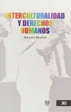 Descargar INTERCULTURALIDAD Y DERECHOS HUMANOS gratis pdf - leer online