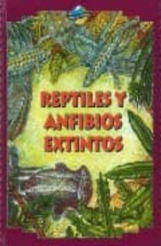 Geekmag.es Reptiles Y Anfibios Extintos (Especies Extintas) Image