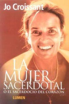 Upgrade6a.es La Mujer Sacerdotal O El Sacerdocio Del Corazon Image