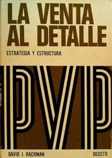 Encuentroelemadrid.es La Venta Al Detalle. Estrategia Y Estructura. Image