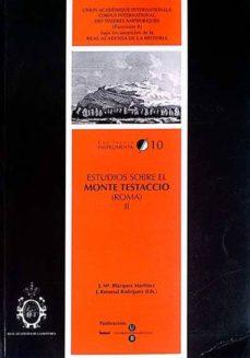 ESTUDIOS SOBRE EL MONTE TESTACCIO (ROMA) II - VVAA | Triangledh.org