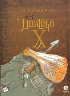 Colorroad.es 4ew3: Coleccion Bd Nº 31: El Decalogo Nº 10: La Ultima Sura Image