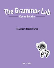 the grammar lab: teacher s book: bk. 3-kenna bourke-9780194330220