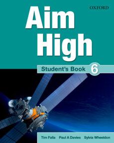 Free it ebooks descargar gratis AIM HIGH 6 STUDENTS BOOK de  RTF en español 9780194454520