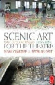 scenic art for the theatre: history, tools, and techniques (2nd e d)-susan crabtree-peter beudert-9780240804620