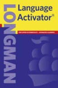 Descargar LONGMAN LANGUAGE ACTIVATOR gratis pdf - leer online