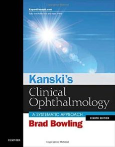 kanski s clinical ophthalmology: a systematic approach-brad bowling-9780702055720