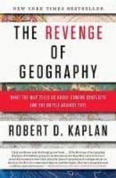 the revenge of geography-robert d. kaplan-9780812982220