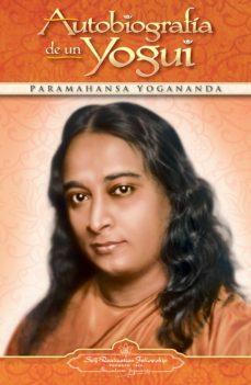 autobiografía de un yogui (ebook)-paramhansa yogananda-9780876128220