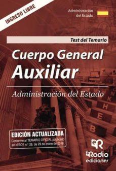 cuerpo general auxiliar.  administración del estado. test del temario (ebook)-9781524306120