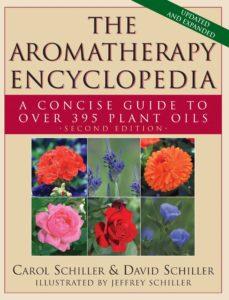 the aromatherapy encyclopedia (ebook)-carol schiller-david schiller-9781591203520