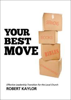 your best move (ebook)-robert kaylor-9781628240320