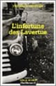 Google libros y descarga L INFORTUNE DES LAVERTUE PDB RTF de FRANCOIS CHRETIEN 9782070304820