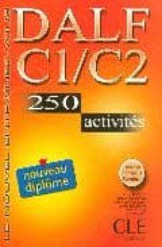 Debatecd.mx Dalf C1/c2:250 Activités (Livre) (Le Nouvel Entrainez-vous) Image