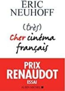 Descargar libros electrónicos italianos gratis (TRÈS) CHER CINÉMA FRANÇAIS (PRIX RENAUDOT ESSAI 2019) 9782226445520