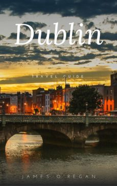 360 planet dublin (travel guide) (ebook)-james o'regan-james o'regan-9782377934720