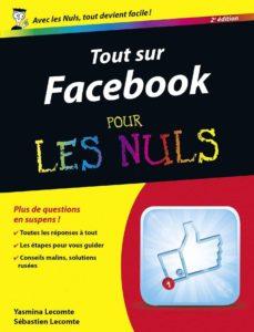 tout sur facebook pour les nuls, 2e (ebook)-sébastien lecomte-yasmina salmandjee lecomte-9782754065320