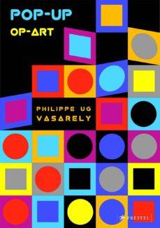 pop-up op-art: vasarely-philippe ug-9783791372020