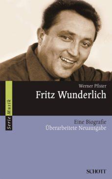 fritz wunderlich (ebook)-werner pfister-9783795786120