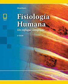 Descargando ebooks desde amazon gratis FISIOLOGIA HUMANA: UN ENFOQUE INTEGRADO de  9786078546220 CHM PDB en español
