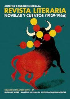 la revista literaria novelas y cuentos (1929-1966) (ebook)-antonio gonzalez lejarraga-9788400102920