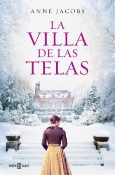Los mejores vendedores de libros electrónicos descargar LA VILLA DE LAS TELAS 9788401020520  de ANNE JACOBS in Spanish