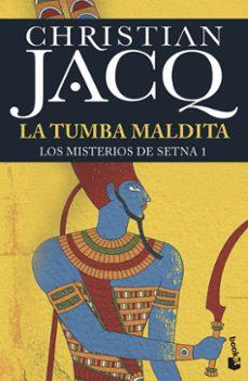 Enlaces de descarga de libros de audio LA TUMBA MALDITA. LOS MISTERIOS DE SETNA
