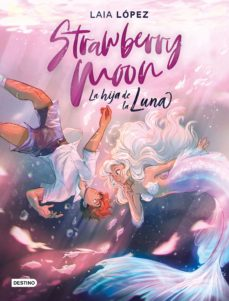 Descargar y leer STRAWBERRY MOON (MOON 1) gratis pdf online 1