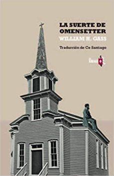 Descargar ebook de google books en pdf LA SUERTE DE OMENSETTER (Spanish Edition) 9788412008920