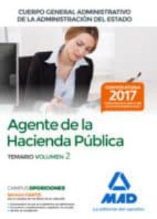 agentes de la hacienda pública cuerpo general administrativo de la administración del estado. temario volumen 2-9788414212820