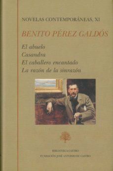 Srazceskychbohemu.cz Novelas Contenporaneas, Xi (Contiene: El Abuelo; Casandra; El Caballero Encantado; La Razon De La Sinrazon) Image