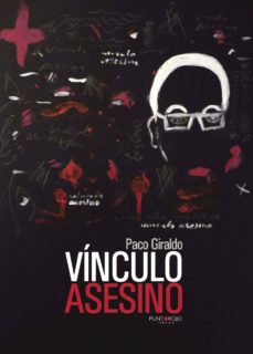 Descargas gratuitas de ibook para ipad VÍNCULO ASESINO de FRANCISCO GIRALDO SÁNCHEZ