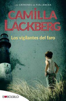 los vigilantes del faro (serie fjällbacka 7)-camilla lackberg-9788416087020