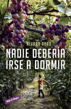Nuevos ebooks descargados NADIE DEBERIA IRSE A DORMIR 9788416195220 RTF