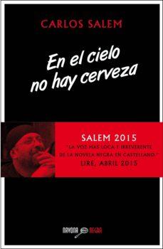 Descarga completa de libros electrónicos EN EL CIELO NO HAY CERVEZA en español 9788416259120 FB2