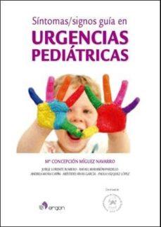 sintomas / signos guia en urgencias pediatricas-maria concepcion miguez navarro-9788416270620