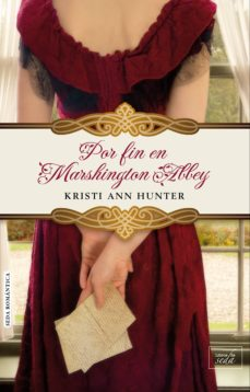 por fin en marshington abbey (serie hawthorne house 1)-kristi ann hunter-9788416550920