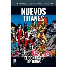 colección novelas gráficas núm. 26: nuevos titanes: el contrato de judas-marv wolfman-george perez-9788416796120