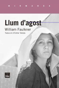 llum d agost-william faulkner-9788416987320