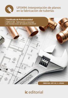 interpretación de planos en la fabricación de tuberías. fmec0108 (ebook)-francisco jose camacho palma-9788417086220