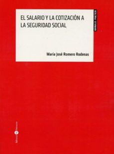 Descargar EL SALARIO Y LA COTIZACION A LA SEGURIDAD SOCIAL gratis pdf - leer online