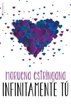 infinitamente tu (serie tu 5)-moruena estringana-9788417361020