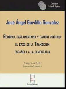 Padella.mx Retórica Parlamentaria Y Cambio Político: El Caso De La Transició N Española A La Image