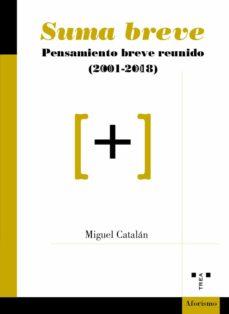 Los más vendidos eBook gratis SUMA BREVE: PENSAMIENTO BREVE REUNIDO (2001-2018) iBook RTF en español