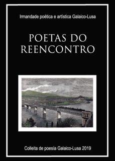 Enmarchaporlobasico.es Poetas Do Reencontro Image