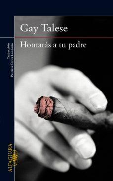 honrarás a tu padre (ebook)-gay talese-9788420494920