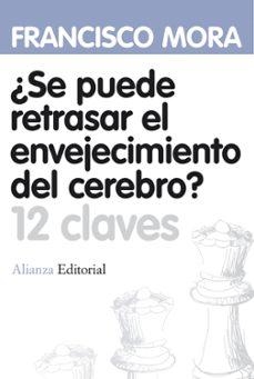 Descargar Â¿SE PUEDE RETRASAR EL ENVEJECIMIENTO DEL CEREBRO? gratis pdf - leer online