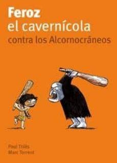 Permacultivo.es Feroz Y El Cavernicola Contra Los Cornocraneos (Feroz Y El Cavern Icola, 4) Image