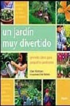 Comercioslatinos.es Un Jardin Muy Divertido: Grandes Ideas Para Pequeños Jardineros Image